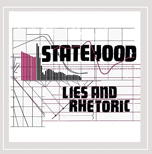 Statehood Lies & Rhetoric