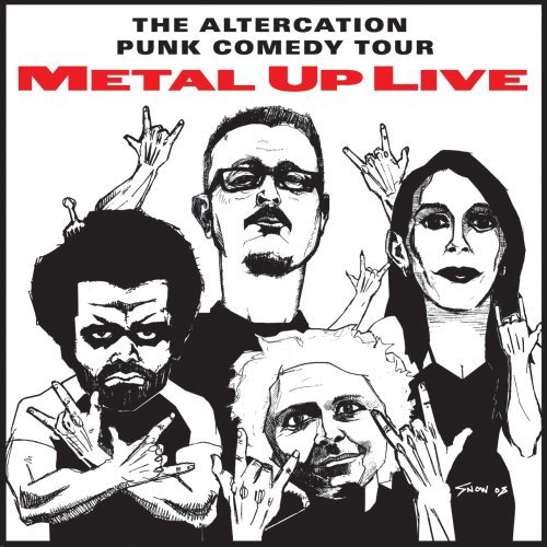 Altercation Punk Comedy Tour Metal Up Live