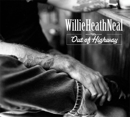Neal Willie Heath Out Of Highway