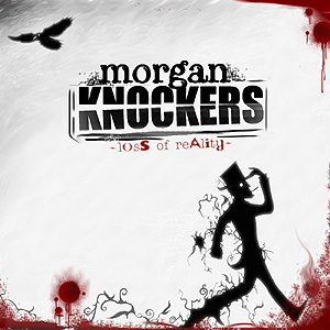 Morgan Knockers Loss Of Reality Local