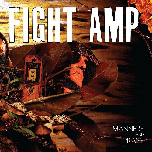 Fight Amp Manners & Praise