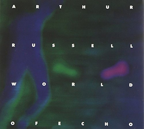 Arthur Russell World Of Echo Remastered Incl. Bonus Tracks