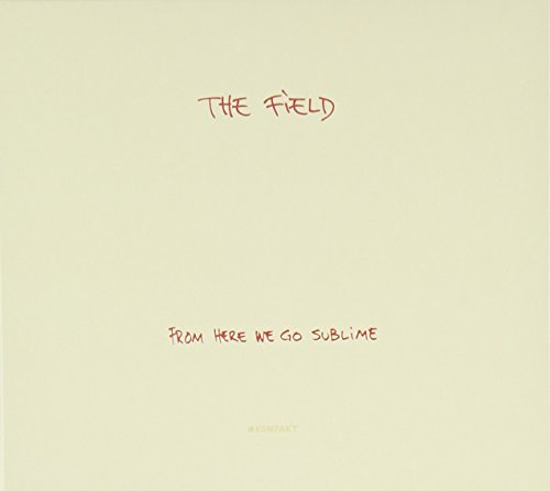 Field From Here We Go Sublime