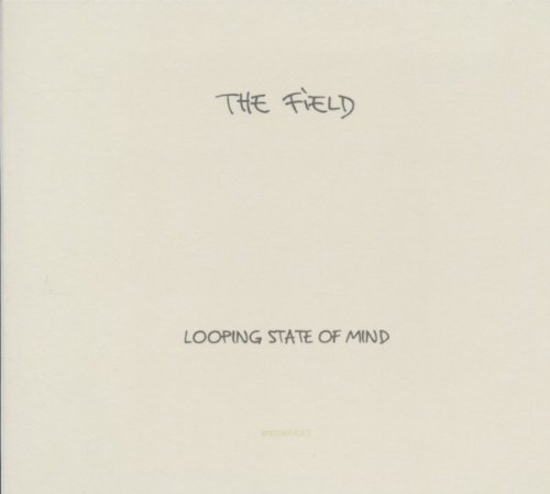 Field Looping State Of Mind