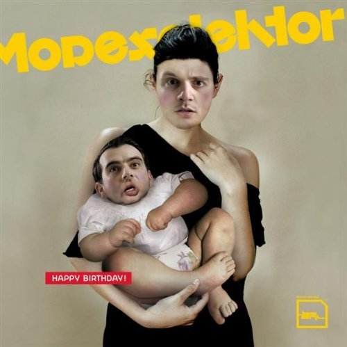 Modeselektor Happy Birthday!