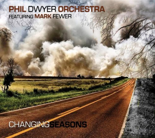 Phil Orchestra Dwyer Changing Seasons Feat. Mark Fewer