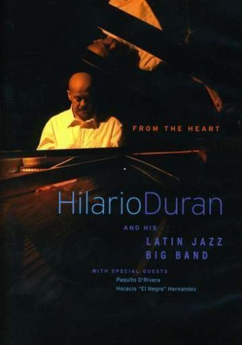 Hilario & Latin Jazz Ban Duran From The Heart