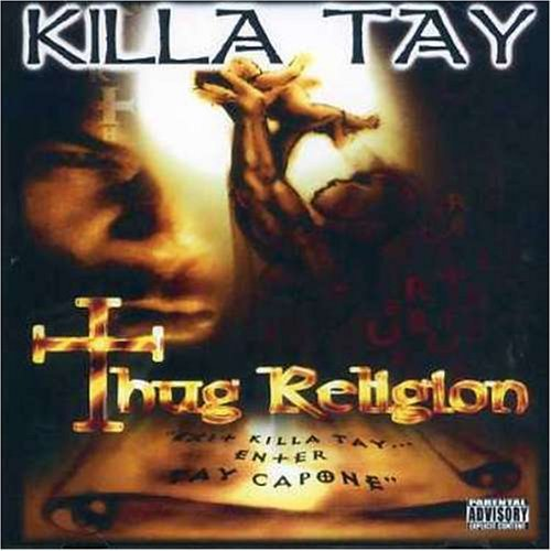 Killa Tay Thug Religion Explicit Version