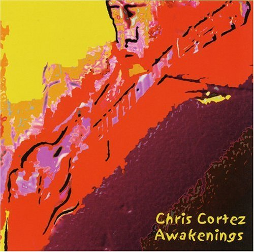 Chris Cortez Awakenings