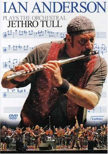 Ian Anderson Plays The Orchestral Jethro Tu