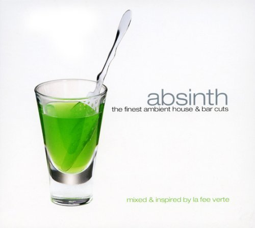 Absinth The Finest Ambient Hou Absinth The Finest Ambient Hou