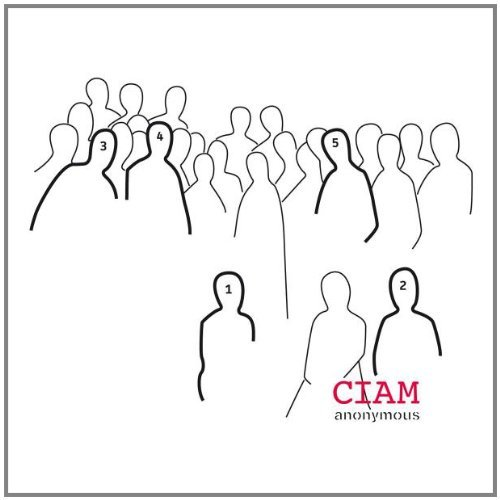 Ciam Anonymous