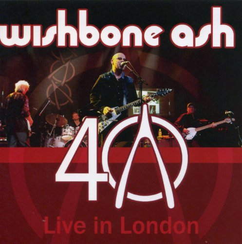 Wishbone Ash 40th Anniversary Concert Live 2 CD