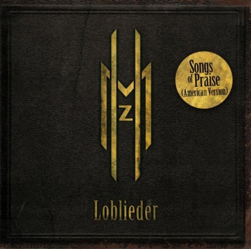 Megaherz Loblieder Songs Of Praise (ame