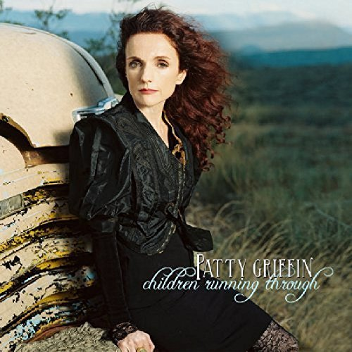 Patty Griffin Children Running Through