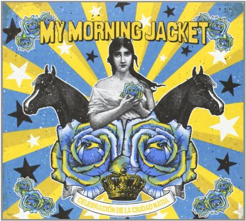 My Morning Jacket Celebracion De La Ciudad Natal