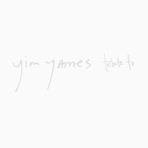 Yim Yames Tribute To
