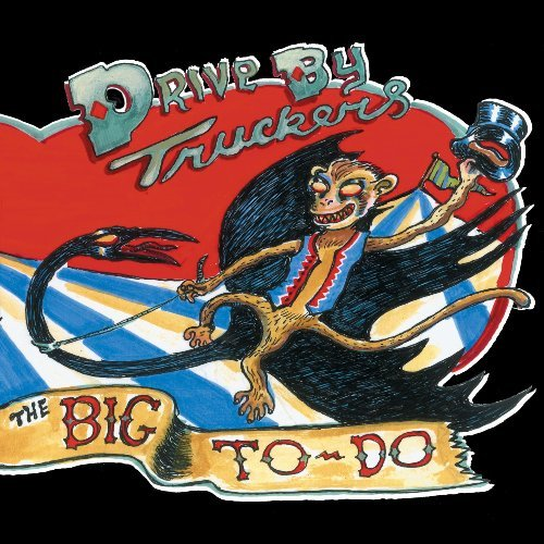 Drive By Truckers Big To Do Digipak Incl. Booklet