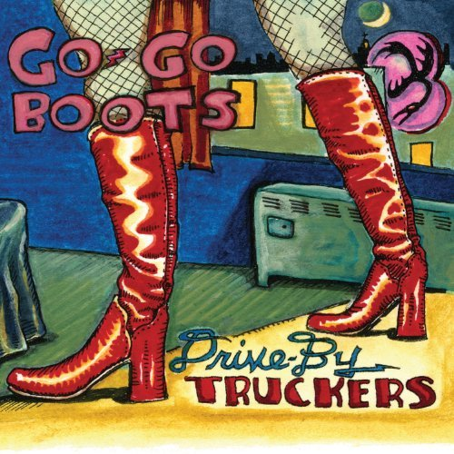 Drive By Truckers Go Go Boots 2 Lp