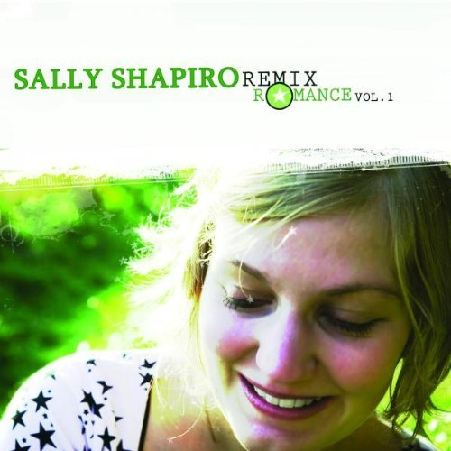 Sally Shapiro Vol. 1 Remix Romance