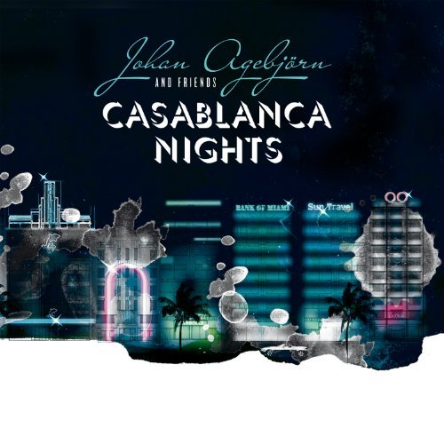 Johan Agebjörn Casablanca Nights Digipak