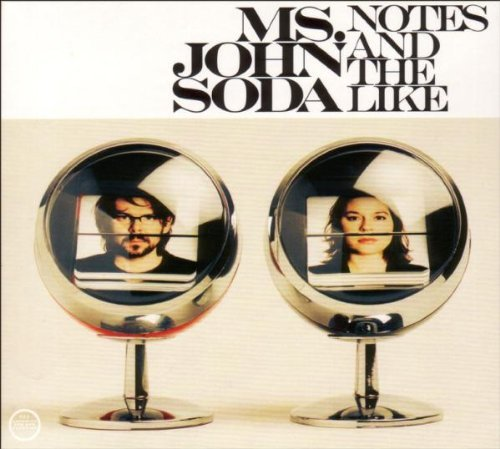 Ms John Soda Notes & The Like