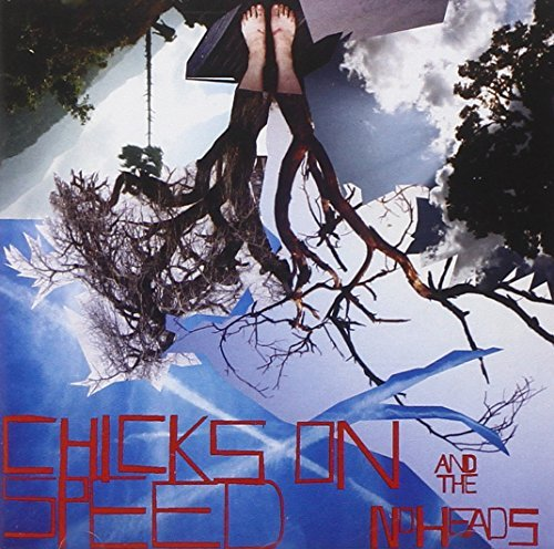 Chicks On Speed & The Noheads Press The Spacebar