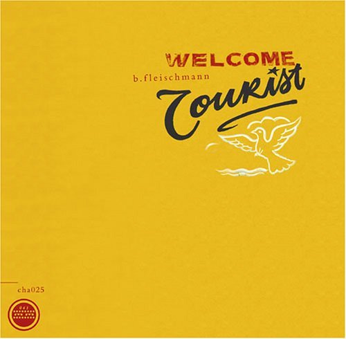 B.Fleischmann Welcome Tourist 2 CD Set
