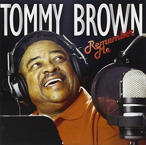 Tommy Brown Remember Me
