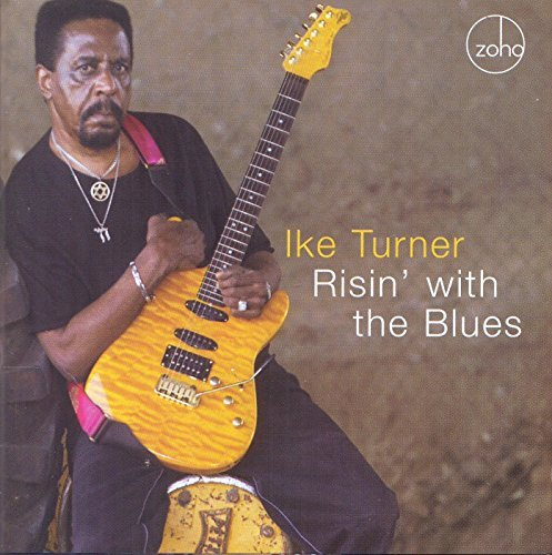 Ike Turner Risin' With The Blues