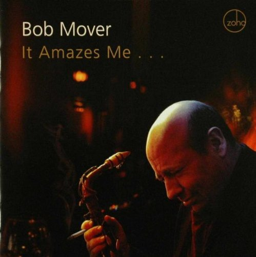 Bob Mover It Amazes Me