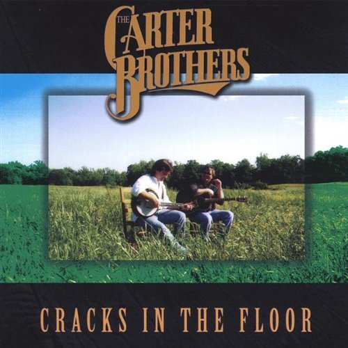 Carter Brothers Cracks In The Floor