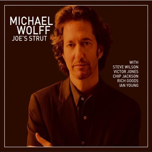 Michael Wolff Joe's Strut