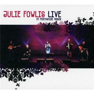 Julie Fowlis Live At Perthshire Amber