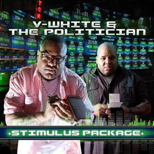 V White & The Politician Stimulus Package Explicit Version