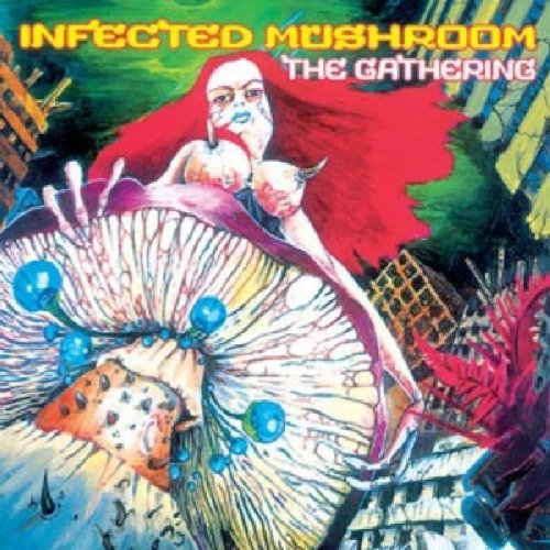 Infected Mushroom Gathering Import Gbr