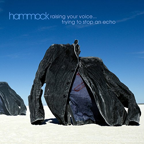 Hammock Raising Your Voice...Trying To