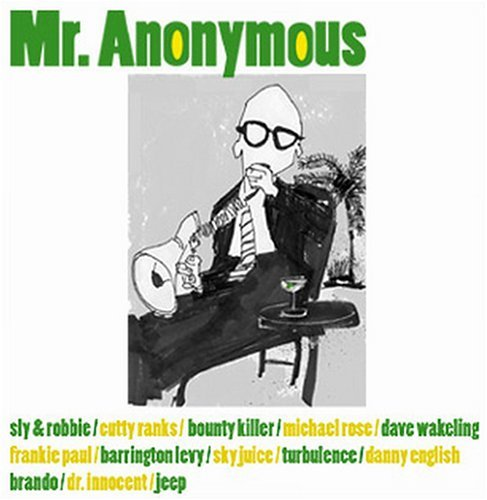 Mr. Anonymous Mr. Anonymous