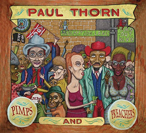 Paul Thorn Pimps & Preachers