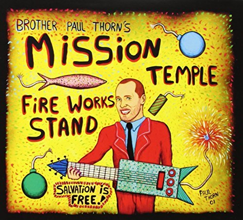 Paul Thorn Mission Temple Fireworks Stand