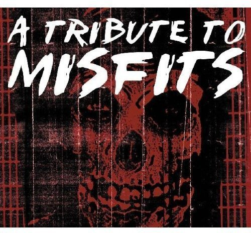 Tribute To Misfits Tribute To Misfits T T Misfits