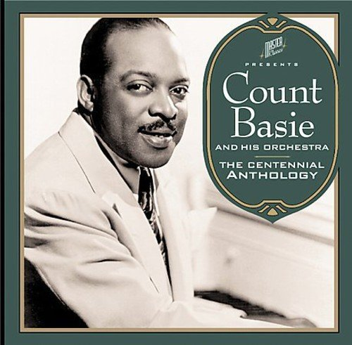 Basie Count & His Orchestra Centennial Anthology