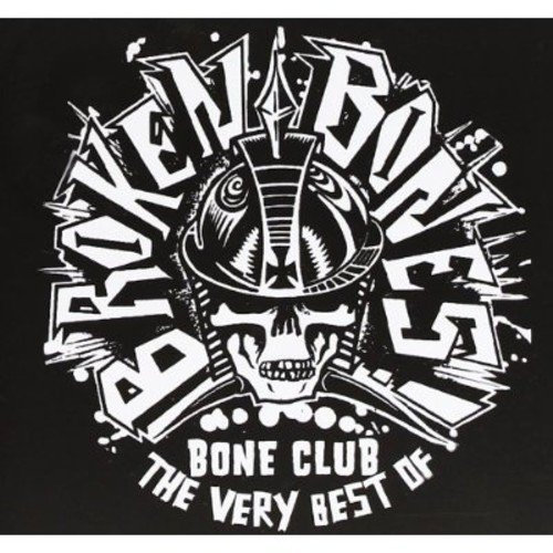 Broken Bones Best Of Bones Club