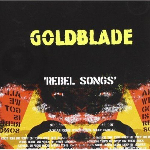 Goldblade Rebel Songs