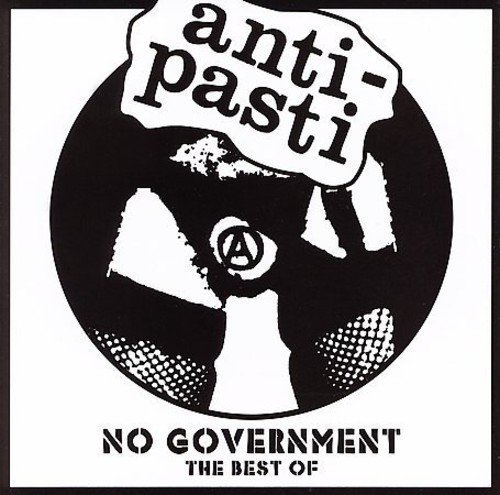 Anti Pasti No Government Best Of Anti Pas
