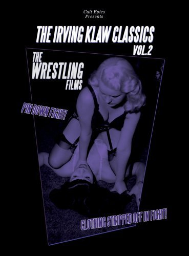 Irving Klaw Classics Vol. 2 Wrestling Films Bw Nr