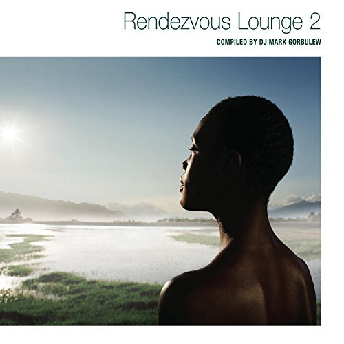 Rendezvous Lounge Vol. 2 Rendezvous Lounge