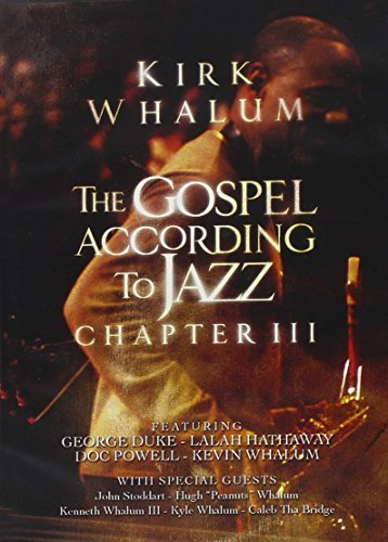 Whalum Kirk Gospel According To Jazz Chapt
