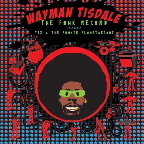 Wayman Tisdale Fonk Record Feat. Tiz & The Fo