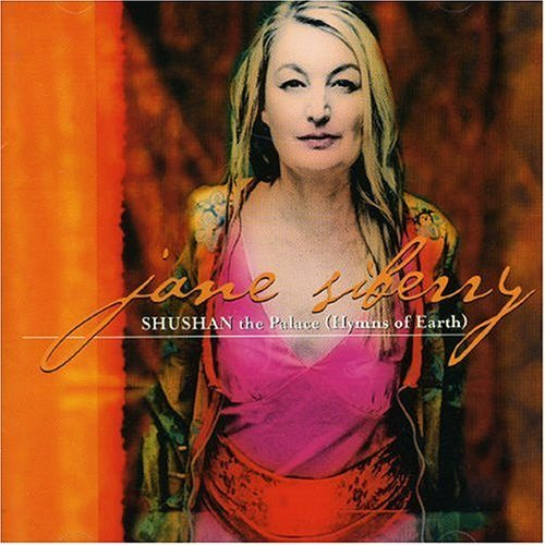 Jane Siberry Shushan The Palace (hymns Of E